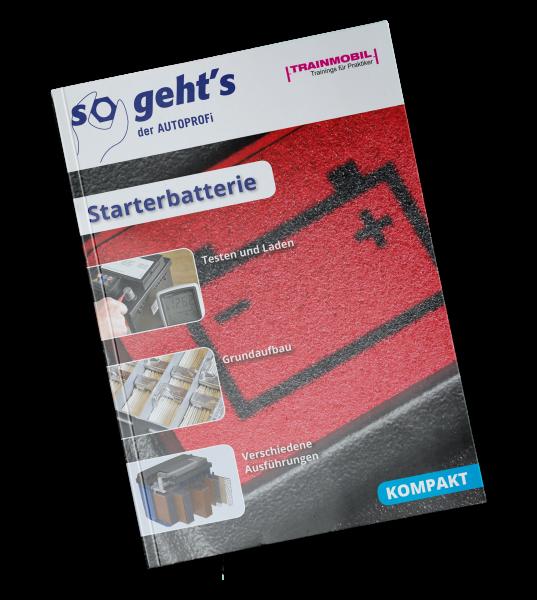 So geht´s Starterbatterie KOMPAKT